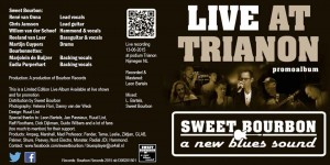 Sweet Bourbon & Bourbonnettes cd 'Live At Trianon'